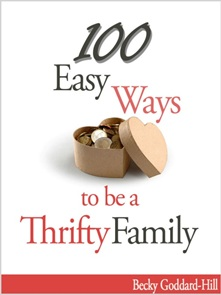 100 Easy Ways to be a Thrifty Family